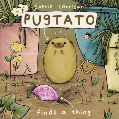 Pugtato Finds a Thing - Zondervan