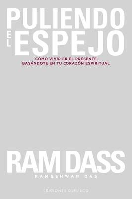 Puliendo El Espejo - Dass, Ram