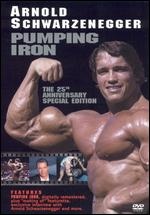 Pumping Iron: The 25th Anniversary [Special Edition] - George Butler; Robert Fiore