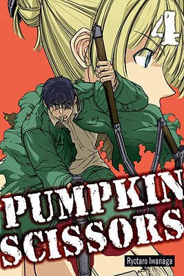 Pumpkin Scissors, Volume 4 - Iwanaga, Ryotaro