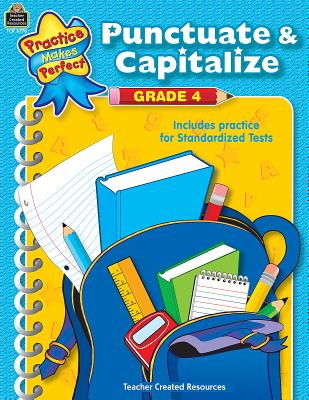 Punctuate & Capitalize Grade 4 - Collins, Susan, Dr.