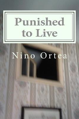 Punished to Live - Ortea, Nino
