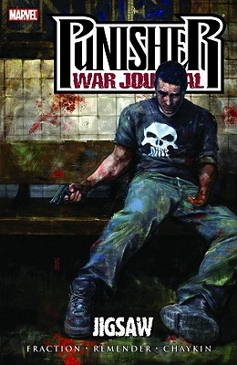 Punisher War Journal - Volume 4: Jigsaw - Fraction, Matt (Text by)