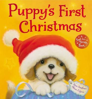 Puppy's First Christmas - Smallman, Steve, and Edgson, Alison