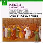 Purcell: King Arthur [Excerpts]