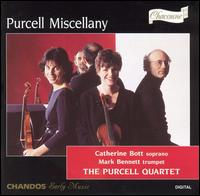 Purcell Miscellany - Catherine Bott (soprano); Catherine Mackintosh (violin); Catherine Weiss (violin); Katherine McGillivray (viola);...