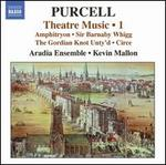 Purcell: Theatre Music, Vol. 1