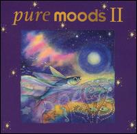 Pure Moods, Vol. 2 - Various Artists