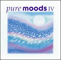 Pure Moods, Vol. 4 - Various Artists