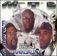 Pure & Uncut - Menace to Society