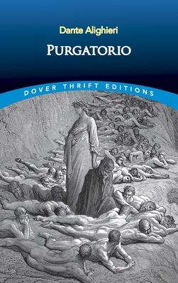Purgatorio - Dante Alighieri, and Longfellow, Henry Wadsworth (Translated by)