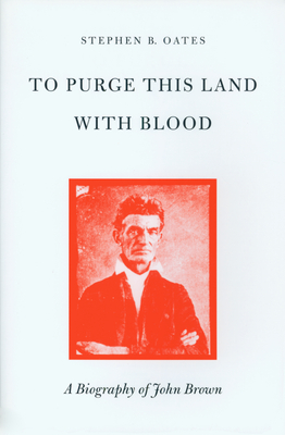 Purge This Land with Blood - Oates, Warren