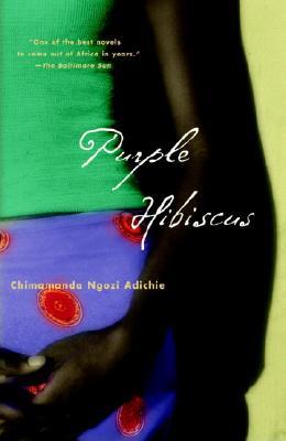 Purple Hibiscus - Adichie, Chimamanda Ngozi
