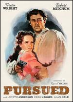 Pursued - Raoul Walsh