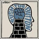 Push the Button - The Chemical Brothers