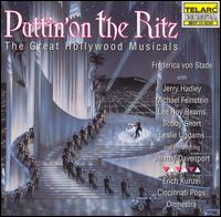 Puttin' on the Ritz: The Great Hollywood Musicals - Cincinnati Pops Orchestra / Erich Kunzel