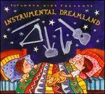 Putumayo Kids Presents: Instrumental Dreamland