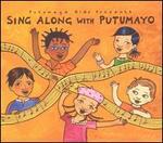 Putumayo Kids Presents: Sing Along With Putumayo