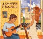 Putumayo Presents: Acoustic France