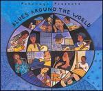 Putumayo Presents: Blues Around the World