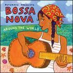 Putumayo Presents Bossa Nova Around the World