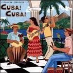Putumayo Presents: Cuba! Cuba!