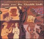 Putumayo Presents: Music from the Chocolate Lands - Various Artists