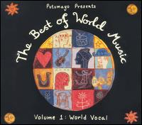 Putumayo Presents the Best of World, Vol. 1: World Vocal - Various Artists