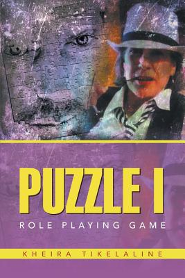 Puzzle I: Role Playing Game - Tikelaline, Kheira