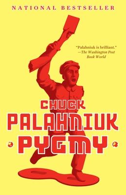 Pygmy - Palahniuk, Chuck