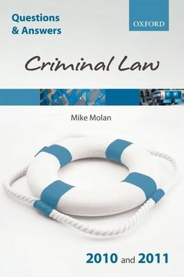 Q&A Criminal Law 2010/2011 - Molan, Mike