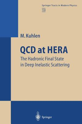 QCD at Hera: The Hadronic Final State in Deep Inelastic Scattering - Kuhlen, Michael