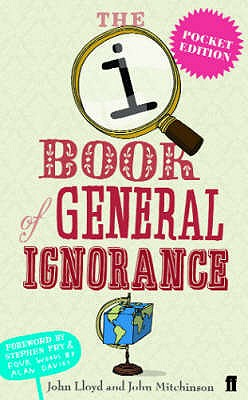 QI: The Pocket Book of General Ignorance - QI, and Lloyd, John, and Mitchinson, John