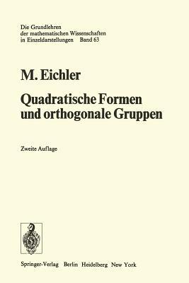 Quadratische Formen Und Orthogonale Gruppen - Eichler, Martin