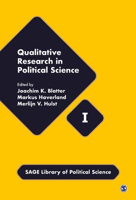 Qualitative Research in Political Science - Blatter, Joachim (Editor), and Haverland, Markus (Editor), and Hulst, Merlijn van (Editor)