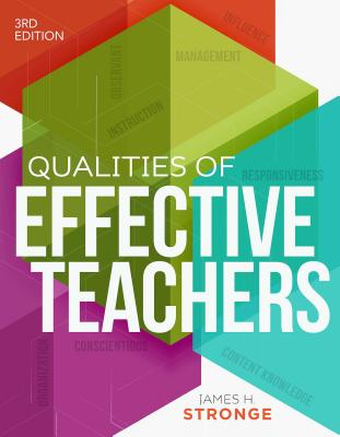 Qualities of Effective Teachers - Stronge, James H