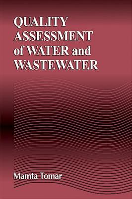 Quality Assessment of Water and Wastewater - Tomar, Mamta