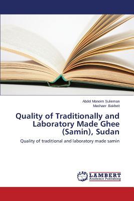 Quality of Traditionally and Laboratory Made Ghee (Samin), Sudan - Sulieman Abdel Moneim, and Bakheit Mashaer