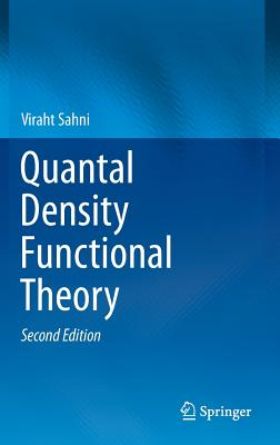 Quantal Density Functional Theory - Sahni, Viraht