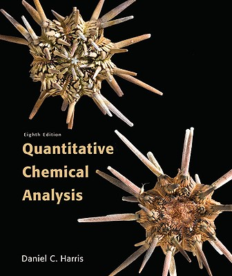 Quantitative Chemical Analysis - Harris, Daniel C