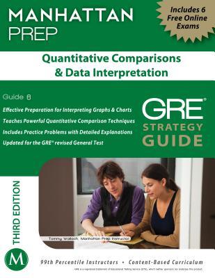 Quantitative Comparisons & Data Interpretation GRE Strategy Guide, 3rd Edition - Manhattan Prep
