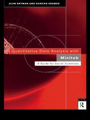 Quantitative Data Analysis with Minitab: An Evidence Base for Clinical Practice - Bryman, Alan