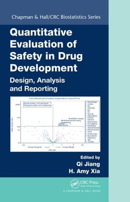 Quantitative Evaluation of Safety in Drug Development: Design, Analysis and Reporting - Jiang, Qi (Editor)