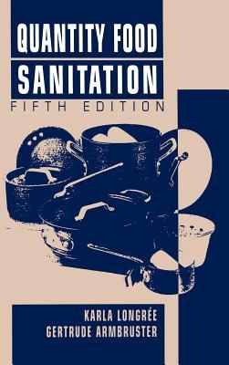 Quantity Food Sanitation - Longree, Karla, and Armbruster, Gertrude