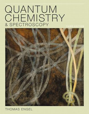Quantum Chemistry and Spectroscopy - Engel, Thomas
