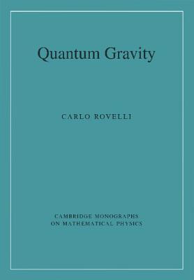 Quantum Gravity - Rovelli, Carlo