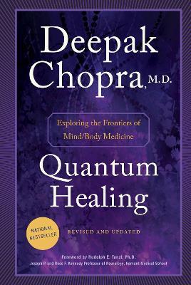 Quantum Healing - Chopra, Deepak, M.D.