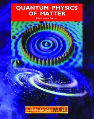 Quantum Physics of Matter - Durrant, Alan (Editor)