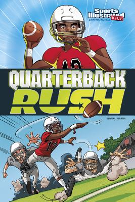 Quarterback Rush - Bowen, Carl