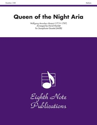 Queen of the Night Aria: Score & Parts - Mozart, Wolfgang Amadeus (Composer), and Marlatt, David (Composer)